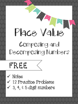 Compose and Decompose Numbers Place Value