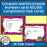 3.2A Compose and Decompose Numbers to 100,000 Computation