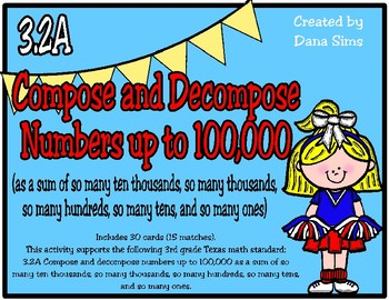 Compose and Decompose Numbers up to 100,000 (TEKS 3.2A) STAAR Practice