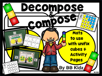 Compose and Decompose in Kindergarten / Math Mats and Acti