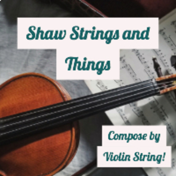 Compose by Violin String!