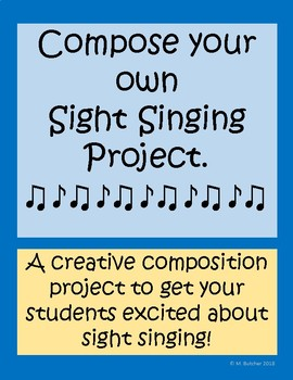 Compose your own Sight Singing Project