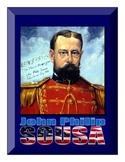 Composer Bulletin Board - John Phillip Sousa