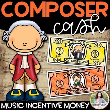 Composer Cash {Music Money, Dollars, Bucks, Class Cash for Incentives}
