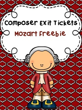 Composer Exit Tickets: Mozart