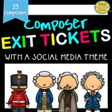 Famous Composer Exit Tickets (Music exit tickets with a social media theme)