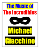 Composer & Film Study: Michael Giacchino & The Incredibles
