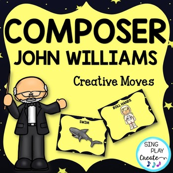 Composer John Williams Creative Movement Activity