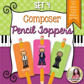 Composer Pencil Toppers Set 4: Orff, Kodaly, Sousa, & More!