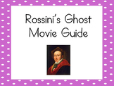 Composer Specials: Rossini's Ghost  (Movie Guide) DISTANCE LEARNING