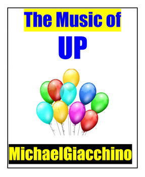 Composer Study: Michael Giacchino & Pixar's UP