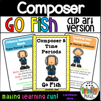 "Composer & Time Period ""Go Fish"" Game (Clip-Art Version)"