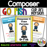 "Composer & Time Period ""Go Fish"" Game (Clip-Art Version)"