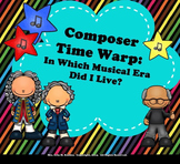 Composer Time Warp: In Which Musical Era Did I Live?  Sort/Classify Activity