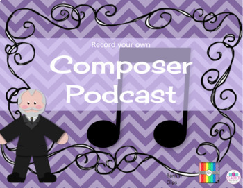 Music Composer Unit make a podcast, do a scavenger hunt