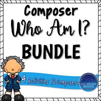 Composer Who Am I? BUNDLE by Music Educator Resources