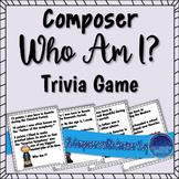 Composer Who Am I? Trivia Game