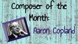 Composer of the Month - Aaron Copland