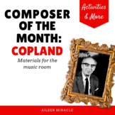 Composer of the Month:  Aaron Copland
