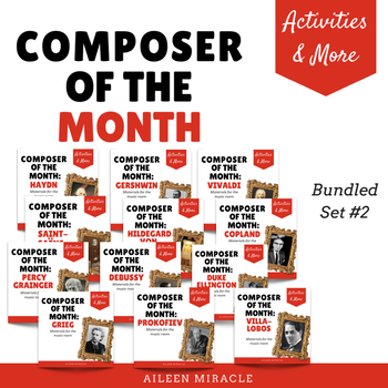 Composer of the Month:  Growing Bundle #2