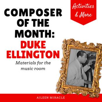 Composer of the Month:  Duke Ellington