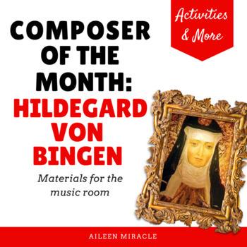 Composer of the Month:  Hildegard von Bingen