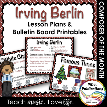 Composer of the Month: IRVING BERLIN - Lesson Plans & Bulletin Board