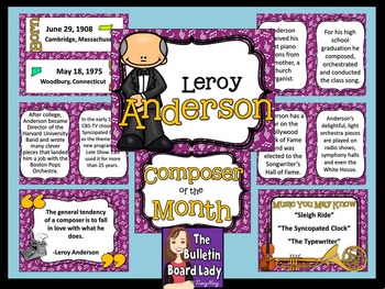 Composer of the Month Leroy Anderson-Bulletin Board and Wr