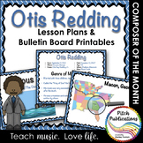 Composer of the Month OTIS REDDING (R&B) -  Lesson Plans &
