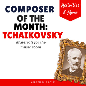 Composer of the Month: Peter Tchaikovsky