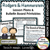 Composer of the Month RODGERS & HAMMERSTEIN -  Lesson Plans & Bulletin Board