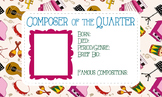 Composer of the Quarter/Month