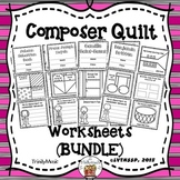 Composers Quilt Worksheets (BUNDLE)