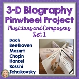 Composers and Musicians, Biography, 3D Pinwheel Project, Research, Set 1