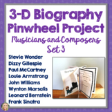 Composers and Musicians, Biography, 3D Pinwheel Project, Research, Set 3