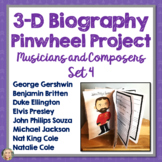 Composers and Musicians, Biography, 3D Pinwheel Project, Research, Set 4