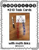 Composing #2-10 Task Cards using links & number bonds