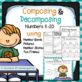 Composing & Decomposing Numbers 11-20 ~ Number bonds~ number stories~ pictures