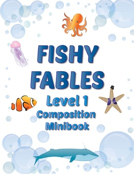 Composing Minibook Level 1: Fishy Fables