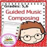 Composing Music {Grade 5 & 6 Guided music composition acti