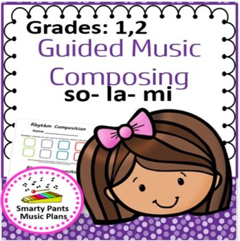 Composing Music {Guided Composing with so, la, mi notes }