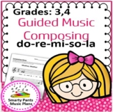 Composing Music  {Grade 3 & 4 Guided music composition activities }