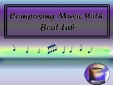 Composing Music Using Beat Lab:  Writing Traditional Rhythms With Technology