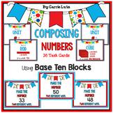 Composing Numbers using Base Ten Blocks (2 Different Ways)