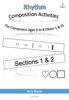 Composing Rhythms (Sections 1 & 2)