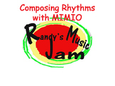 Composing Rhythms with Mimio