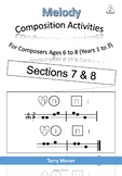 Composing Three Note melodies (Sections 7 & 8) - 4 bars long