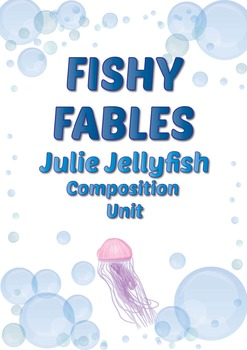 Composing Unit: Julie Jellyfish