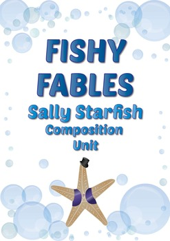 Composing Unit: Sally Starfish