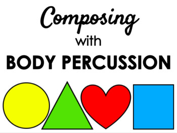 Composing With Body Percussion